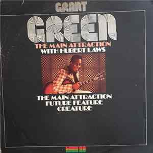 Grant Green With Hubert Laws - The Main Attraction mp3