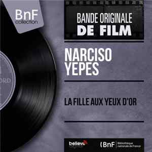 Narciso Yepes - La Fille Aux Yeux D'Or mp3