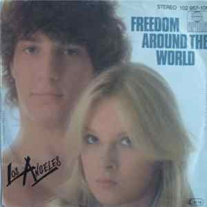 Los Angeles - Freedom Around The World mp3